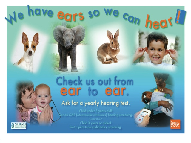 We have ears so we can hear--check us out from ear to ear